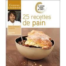 cuisiner comme un chef recettes je cuisine comme un chef 25 recettes de broché collectif