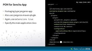 app building class senchacon 2016 building enterprise ext js apps with mavenized sencha
