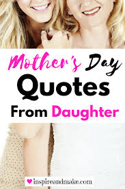 mother u0027s day quotes from daughter u2022 get your holiday on