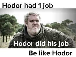 Hodor Meme - hodor album on imgur