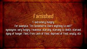 famished meaning audio video dictionary english dictionary