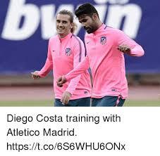 Diego Costa Meme - diego costa training with atletico madrid httpstco6s6whu6onx