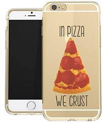 Meme Phone Cases - iphone 6 clear case funny pizza quote meme pizza love girls teens