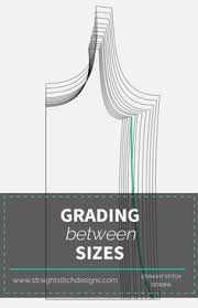 pattern grading easy easy guide to pattern grading on craftsy sewing patterns change