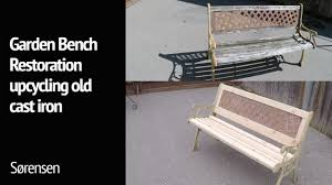 garden bench restoration upcycling old cast iron youtube
