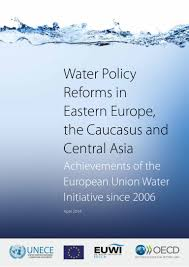 water policy reforms in eastern europe the caucasus and central asia