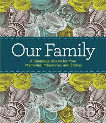 our family a keepsake album for your memories milestones and