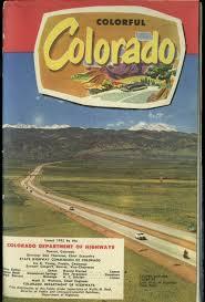 Colorado Road Map by Colorful Colorado Road Map U0026 Tourist Brochure 1952