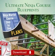 Backyard Ninja Warrior Course Ninja Warrior Course Complete Blueprints U2014 Ninjawarriorblueprints