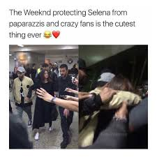 The Weeknd Memes - dopl3r com memes the weeknd protecting selena from paparazzis