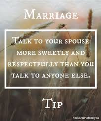 best marriage quotes marriage tip talk to you spouse more sweetly and respectfully