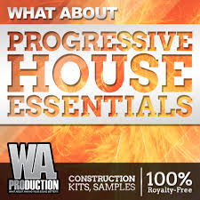 what about progressive house essentials