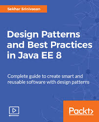 design pattern c gang of four design patterns and best practices in java ee 8 video packt books