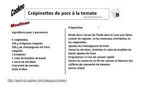 cuisiner des crepinettes fiche recette cookeo crépinettes de porc à la tomate recettes