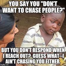 Chase You Meme - third world skeptical kid latest memes imgflip