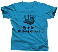 Sloth Meme Shirt - cute sloth shirt funny animal tshirt feeln philoslothical