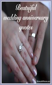beautiful wedding quotes beautiful wedding anniversary quotes between us parents