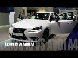 audi a4 vs lexus is350 lexus is 2016 vs audi a4 2016