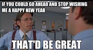 Happy New Year Funny Meme - happy new year meme 2018 funny happy new year meme pictures images