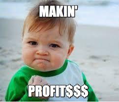 Profit Meme - meme maker makin profit