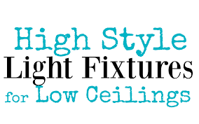 Low Ceiling Light Fixtures by Ceiling Lights High Style For Low Ceilings The Weathered Fox