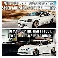 Low Car Meme - verlaagde auto s humor uw auto ook verlagen kijk op www goed en