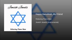 my hanukkah happy hanukkah my friend instrumental