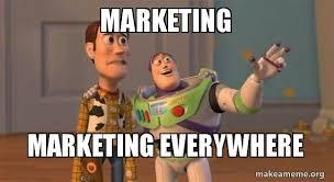 Marketing Meme - marketing marketing everywhere buzz and woody toy story meme