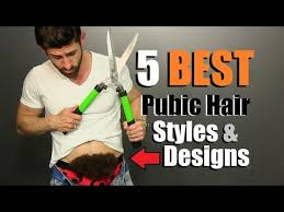 hottest way to shape your pubic hair 5 best men s pubic hair styles designs how to shape your