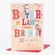 birthday card for you brother in law only 79p