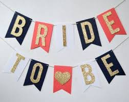 bridal shower banner phrases navy blue coral and gold glitter to be bridal wedding