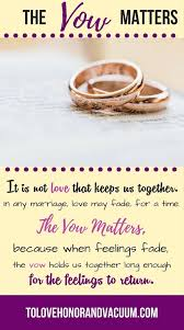 wedding thoughts quotes quotes why the vow matters thoughts on staying together in