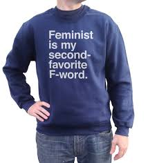 feminist is my second favorite f word feminist sweatshirt