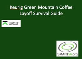 keurig green mountain email format keurig green mountain coffee layoff survival guide smartvt smart