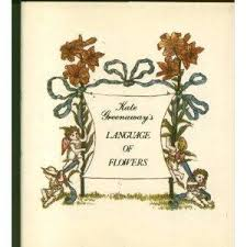 The Language Of Flowers Language Of Flowers Greenaway First Edition Abebooks