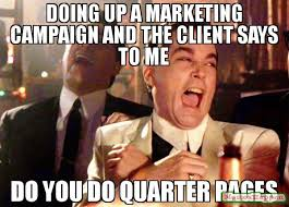 Meme Marketing - doing up a marketing caign and the client says to me do you do