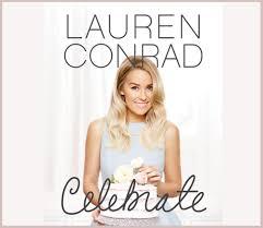 lauren conrad the official site of lauren conrad is a vip pass