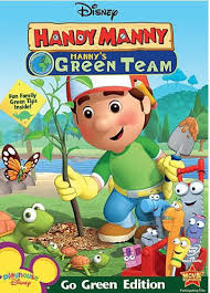 popentertainment handy manny manny u0027s green team 2009 tv