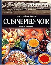 la cuisine pied noir irène karsenty 9782207252390 amazon com books