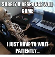25 best memes about still waiting meme skeleton still waiting