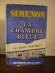simenon la chambre bleue georges simenon lot de 7 livres d édition originale 1963 1967