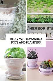 10 awesome diy whitewashed planters and pots shelterness