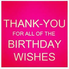 thank you note for your birthday wishes thankyou birthdaywishes