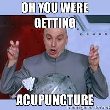 Acupuncture Meme - make sure your brand is telling the same story as your reviews