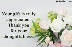 i you gifts your gift is truly appreciated thank thank you notes for gifts