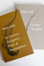 Wabi Sabi Book Wabi Sabi Further Thoughts U2013 Lily Ashwell