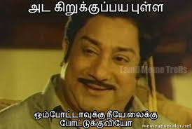 Tamil Memes - tamil meme trolls tamil memes pinterest meme comment images