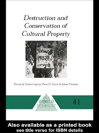 destruction and conservation of cultural property layton stone