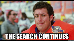 2 Photo Meme Generator - the search continues the waterboy 2 meme generator