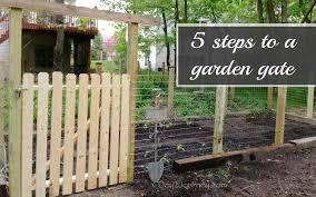a garden gate in 5 easy steps inside garden gate ideas garden